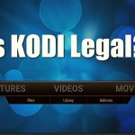 Is Kodi Software legal or illegal?